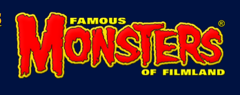 FAMOUS MONSTERS OF FILMLAND (words and distinctive lettering design) is a registered trademark of Philip Kim, 2011.